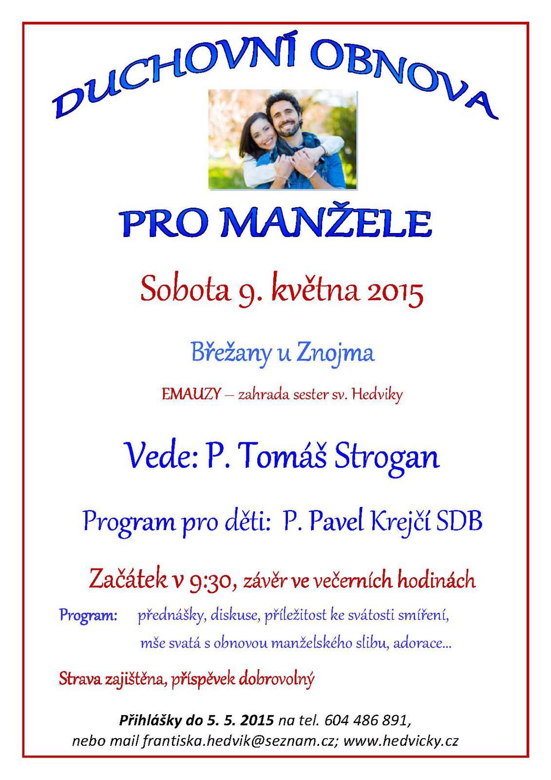 Duchovní obnova pro manžele v Břežanech u Znojma - Radio Proglas e0c01e2a23